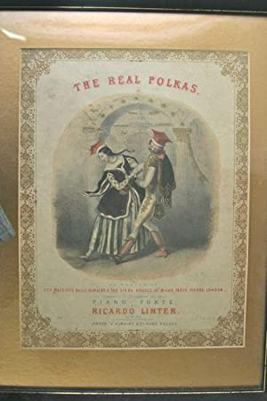The Real Polkas, as Danced at Her Majesty's Balls Almack's.Arranged for the Piano Forte. ...