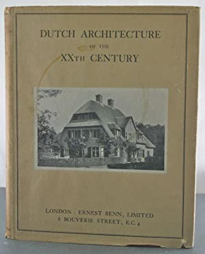Dutch Architecture of the XXth Century: Mieras, J.P. & F.R. Yerbury