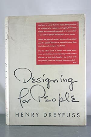 Designing for People [Inscribed Copy with Original Drawing]: Dreyfus, Henry