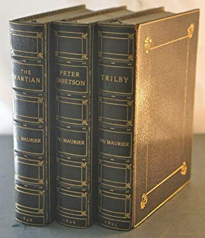 Peter Ibbetson; Trilby; The Martian [In Uniform Fine Binding]: Du Maurier, George [Bindings]