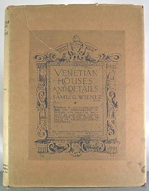 Venetian Houses and Details: Wiener, Sam'l G.