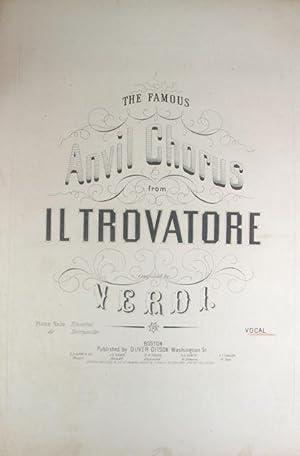The Famous Anvil Chorus from Il Trovatore: Verdi, Giuseppe