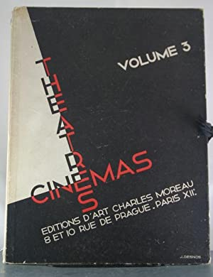 Editions D'Art Charles Moreau, Volume 3: Theatres & Cinemas [With 37 of 50 Plates]: Siclis...