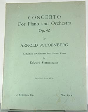 Concerto For Piano and Orchestra Op. 42: Reduction for a Second Piano: Schoenberg, Arnold & Edward ...