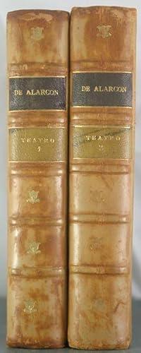 Teatro. Con Un Estudio Critico y Apuntes Sovre Cada Comedia [2 Volumes]: Alarcon, J.R. de