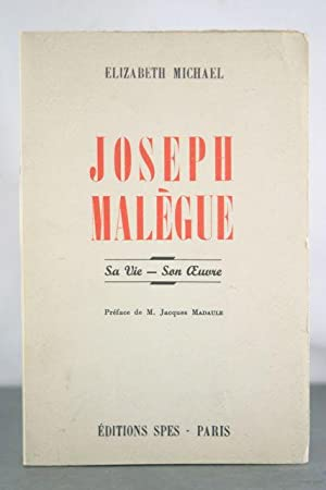 Joseph Malegue: Sa Vie - Son Oeuvre: Michael, Elizabeth