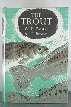 Trout: Frost, W. E.; Brown, M. E.