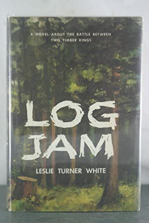Log Jam: White, Leslie Turner
