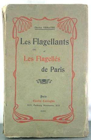 Les Flagellants et Les Flagelles de Paris: Virmaitre, Charles