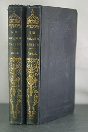 Sir Roland Ashton: A Tale of the Times [Two Volumes]: Long, Lady Catharine