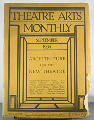 Architecture for the New Theatre. Theatre Arts Monthly, September, 1934.: Isaacs, Edith (editor)