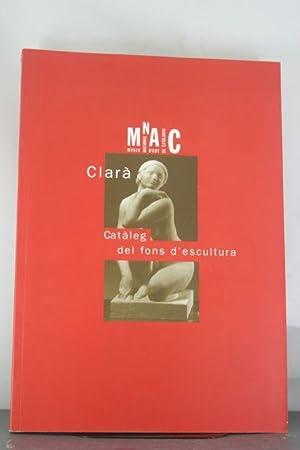 Clara: Cataleg del fons d'escultura (Catalan Edition): Clara, Jose
