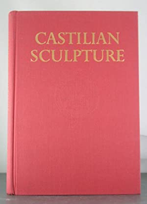 Castilian sculpture, Gothic to Renaissance (Hispanic notes & monographs; essays, studies, and ...