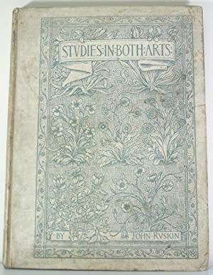 Studies in Both Arts: Ruskin, John