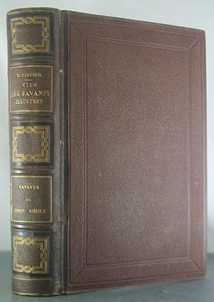 Vies Des Savants Illustres: Savants du XVIIIe siecle: Figueir, Louis