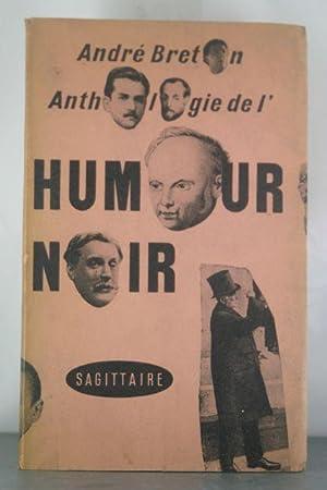 Anthologie de l'humour noir: Breton, Andre (et al)