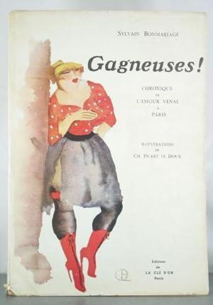 Gagneuses! Chronique de l'amour venal a Paris: Bonmariage, Sylvain