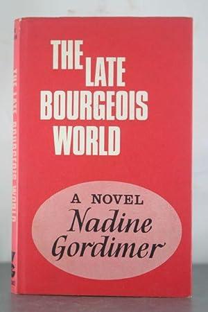 The Late Bourgeouis World: Gordimer, Nadine