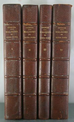Les Dialogues de Luisa Sigia Sur les Arcanes de L'Amour et de Venus [4 Volumes]: Chorier, ...