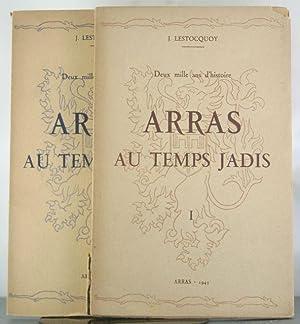 Deux mille ans d'histoire - Arras au temps jadis [2 Volumes]: Lestocquoy