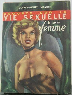Enquete sur la vie sexuelle de la femme. I. La parisienne.: Leconte, Claude-Henry