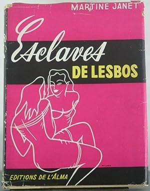 Esclaves de Lesbos: Janet, Martine