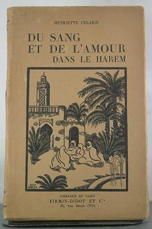 Du Sang et de L'amour Dans Le Harem: Celarie, Henriette