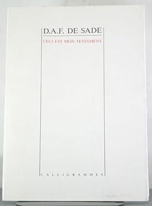 Ceci Est Mon Testament: Sade, Donatien Alphonse Francois de