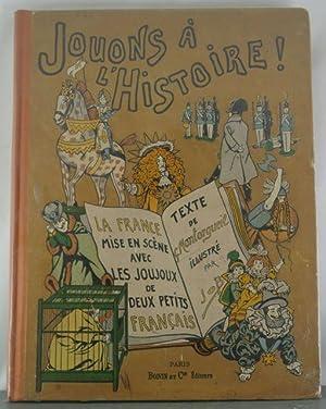 Jouons a L'Histoire: Montorgueil, G.; Job (illustrator)