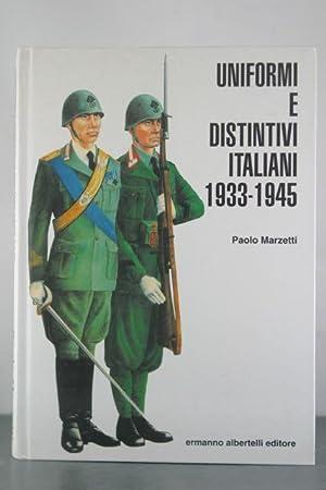 Uniformi e Distintivi Italiani 1933 - 1945: Marzetti, Paolo