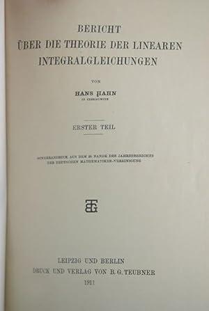 Bericht Uber Die Theorie Der Linearen Integraleichtungen: Hahn, Hans