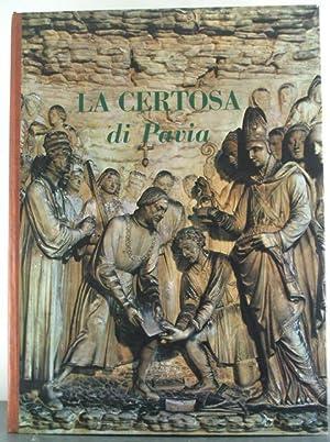 La Certosa di Pavia Presentazione di Cesare Angelini: Angelini, Cesare