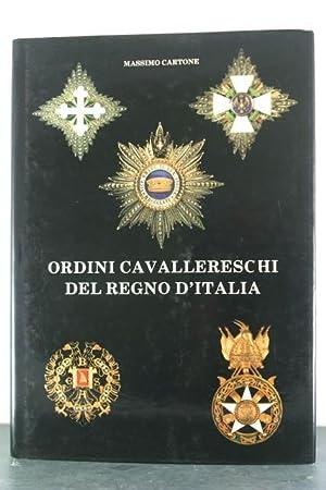 Ordini Cavallereschi Del Regno D'Italia: Cartone, Massimo