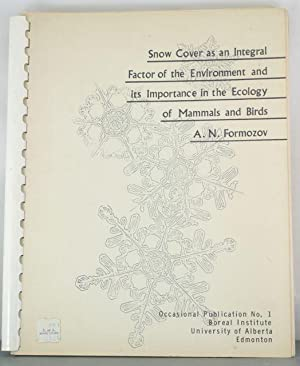 Snow cover as an integral factor of the environment and its importance in the ecology of mammals ...