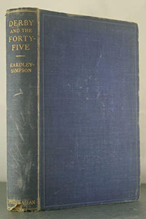 Derby and the Forty-Five: Eardley-Simpson, L.