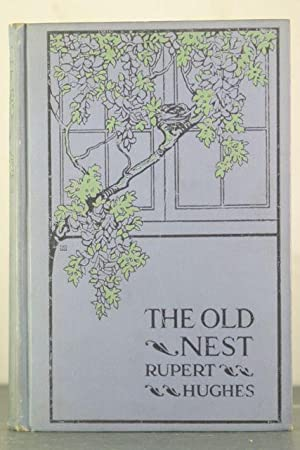 The Old Nest [Association Copy]: Hughes, Rupert