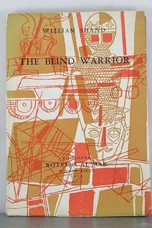 The Blind Warrior: Shand, William