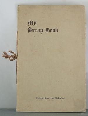 My Scrap Book: Andrews, Louise Stockton