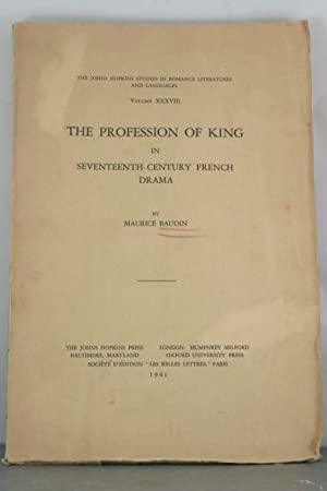 The Profession of King in Seventeenth-Century French Drama: Baudin, Maurice