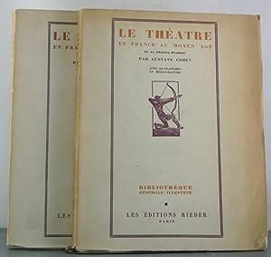 Le Theatre en France au Moyen Age. I. Le Theatre Religieux. II. Le Theatre Profane [2 Volumes]: ...