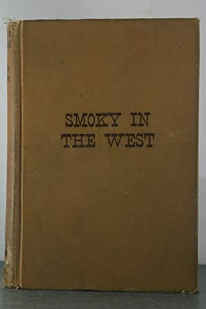 Smoky in the West: Joscelyn, Archie