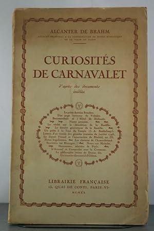 Curiosites de Carnavalet d'apres des documents inedits: Brahm, Alcanter De