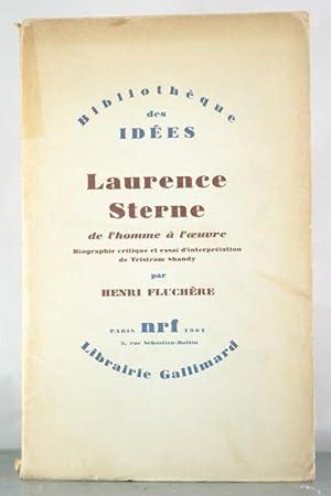 Laurence Sterne: De l'homme à l'oeuvre. Biographie critique et esssai d'...