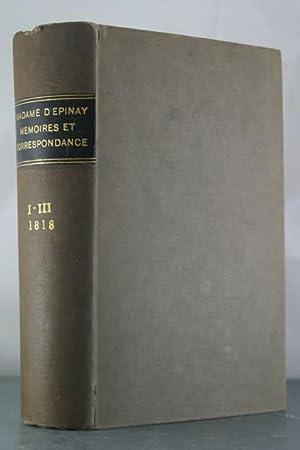 Memoires et correspondence de Madame D'Epinay, ou elle donne des details sur les liaisons avec...