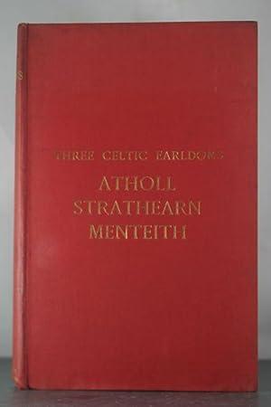 The Catholic Earldoms: Atholl, Strathearn, Menteith: Cowan, Samuel