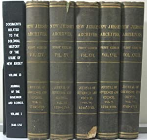 Journal of the Governor and Council, 1682-1775. [Six Volumes]: Nelson, William