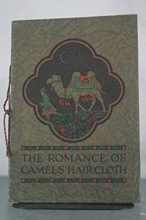 The Romance of Camels Hair Cloth: Frohman, Louis H.