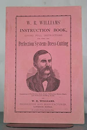 W. R. Williams' New Instruction Book, Giving Full and Complete Instructions for Using the ...