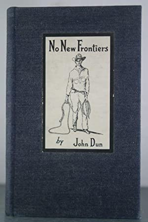 No New Frontiers: Eleven Stories Inspired by Arizona Sunshine: Dun, John