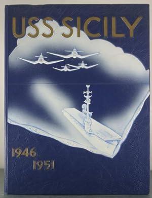 USS Sicily, 1946-1951 [Deployment Cruise Book]: 118], U.S.S. Sicily [CVE